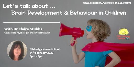 Brain Development & Behaviour in Children