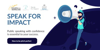 Speak for Impact - How to be pitch perfect