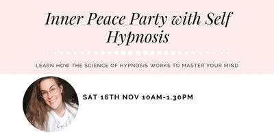 Inner Peace Party with Self Hypnosis