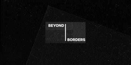 Group Show | Beyond Borders | Private View | 28 Nov tickets