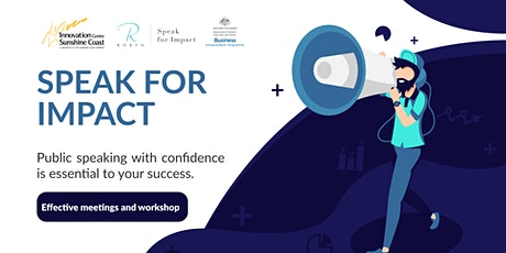 Speak for Impact - Effective Meetings and Workshops tickets