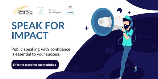 Speak for Impact - Effective Meetings and Workshops