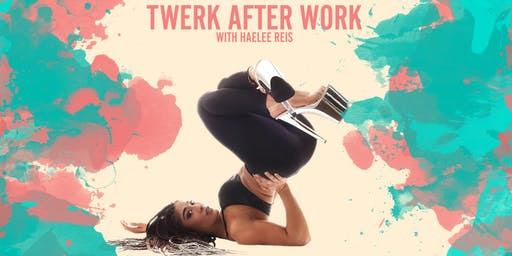 Twerk After Work - Weekly Classes (Nov-Dec)