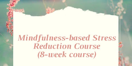 Mindfulness-Based Stress Reduction Course (MBSR) in Aldgate (London) tickets