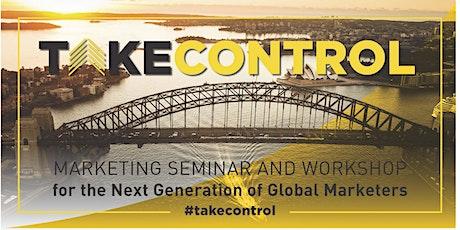 TAKE CONTROL: SEMINAR & WORKSHOP  tickets