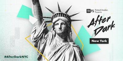 [NEW YORK] 11:FS Fintech Insider Presents: After Dark NYC