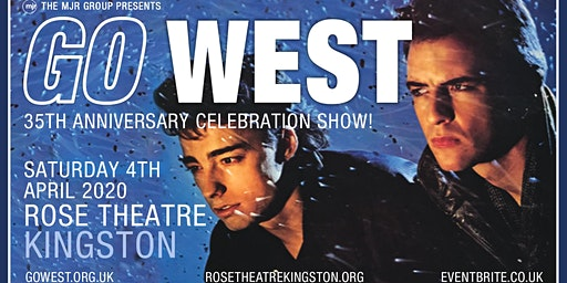 Go West (Rose Theatre, Kingston Upon Thames)