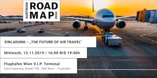 "Austrian Roadmap 2050 Future Talk  ""The Future of Air Travel"""