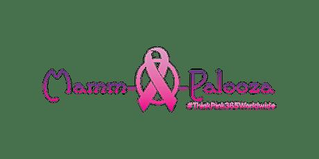 Mamm-O-Palooza  #ThinkPink365Worldwide  - Women's Health & Wellness Summit tickets