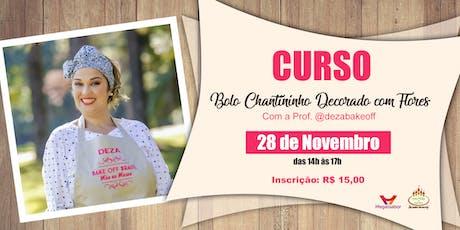 CURSO BOLO CHANTININHO DECORADO COM FLORES ingressos