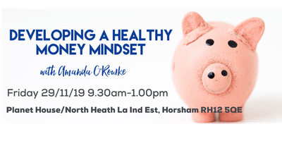 Developing a Healthy Money Mindset