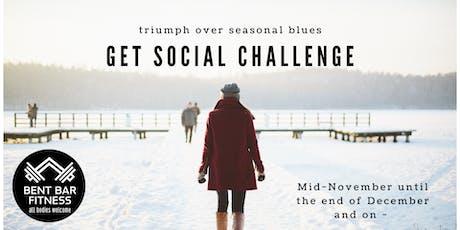 Week 2 of get Social Challenge tickets