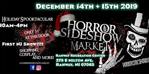 Horror Sideshow Market Tickets December 2019