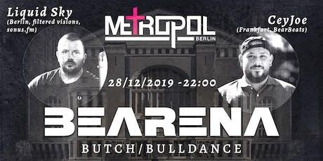 BEARENA|Metropol Berlin Tickets
