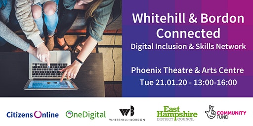 Whitehill & Bordon Connected: Digital Inclusion and Skills Network