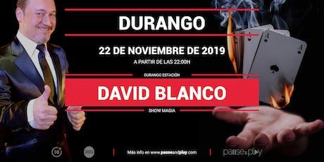 Show Magia David Blanco en Pause&Play Durango entradas