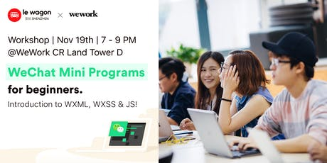 WeChat Mini Programs 101 | Introduction to WXML & WXSS tickets