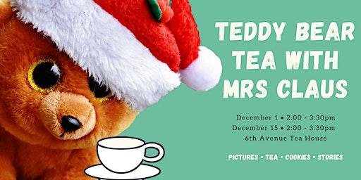 Teddy Bear Tea with Mrs Claus