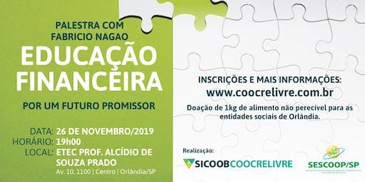 PALESTRA  EDUCAÇÃO FINANCEIRA COM FABRÍCIO NAGAO