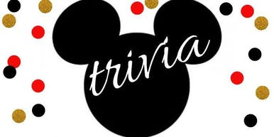 NEW DATE ADDED: When You Wish Upon a Star - Disney Themed Trivia Night!