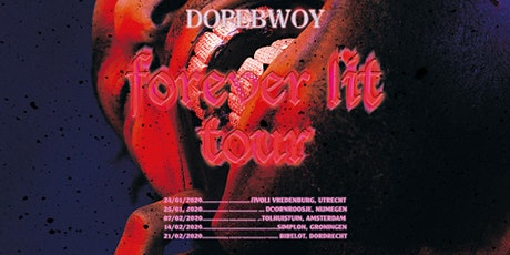 Dopebwoy Forever Lit Tour - Amsterdam tickets