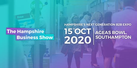 The Hampshire Business Show 2020 | Hampshire's Next Generation B2B Expo tickets