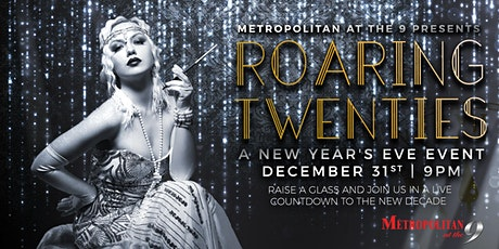 Roaring 20's NYE at The Metropolitan at The 9 tickets