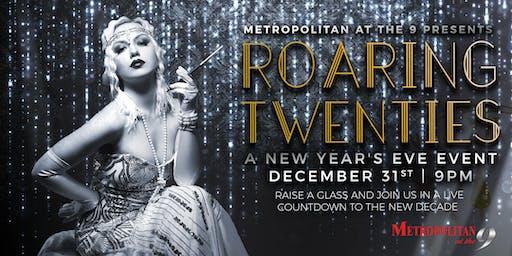 Roaring 20's NYE at The Metropolitan at The 9