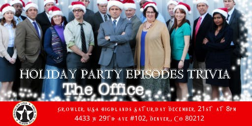 "The Office Trivia ""The Holiday Party Episodes"" at Growler USA Highlands Pub"