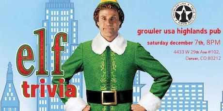 Elf Trivia at Growler USA Highlands Pub tickets