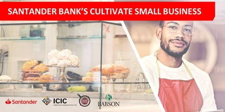 Santander Bank's Cultivate Small Business Orientation & Reception tickets