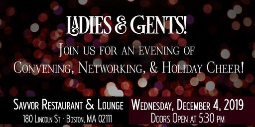 Ladies & Gents, Boston Men's Dinner Group's Holiday Mixer at Savvor