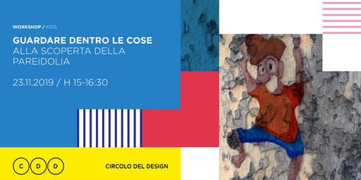 Workshop // Guardare dentro le cose