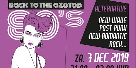 Back to the Azotod – 80's Alternative tickets