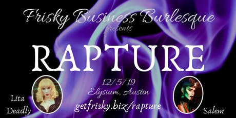 RAPTURE presented by Frisky Business Burlesque tickets