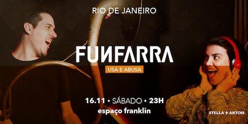 FUNFARRA RIO - 16/11/19