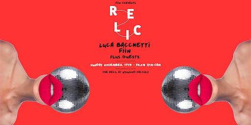 Relic featuring Luca Bacchetti, Fiin & More
