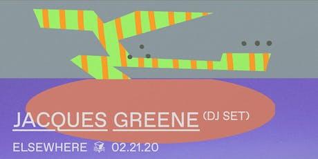 Jacques Greene (DJ Set) @ Elsewhere tickets