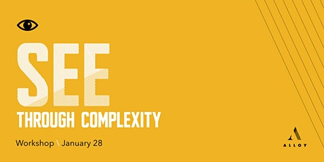 See Through Complexity - A Non Routine Leader™ Workshop tickets