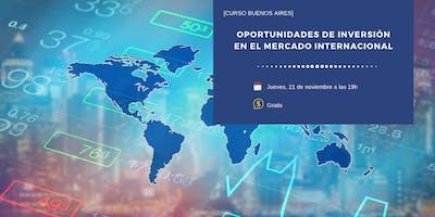 Oportunidades de inversión en el mercado internacional