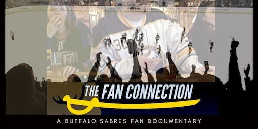 The Fan Connection: A Buffalo Sabres Fan Documentary (Tue Nov 26, 2019)