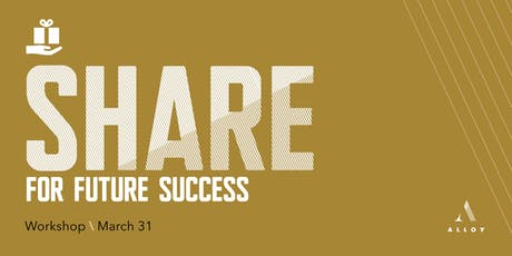 Share for Future Success - A Non Routine Leadership™ Workshop tickets