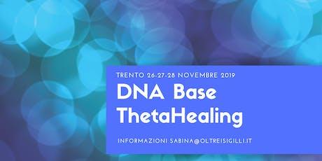 DNA Base ThetaHealing® Seminario  di 3 giorni consecutivi biglietti