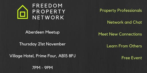 Freedom Property Network - Aberdeen Meetup