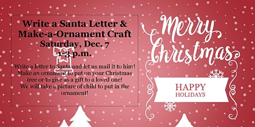 Copy of Santa Letter and Ornament Craft