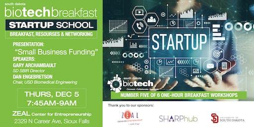 Biotech Breakfast: Startup School