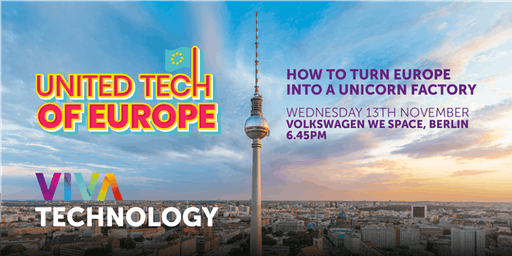 VivaTech Tour in Berlin: How to turn Europe into a unicorn factory
