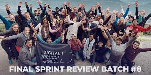 Final Sprint Review Batch #8  |  Digital Product School