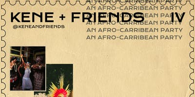AFRO-CARIBBEAN RAVE BY KENE AND FRIENDS