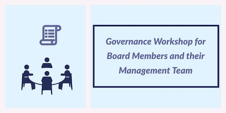Governance Workshop for Board Members and their Management Team tickets